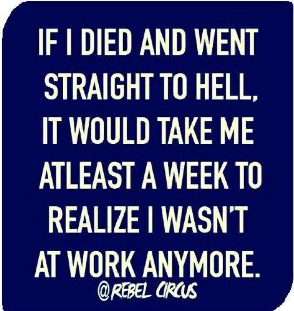 work hell died.JPG